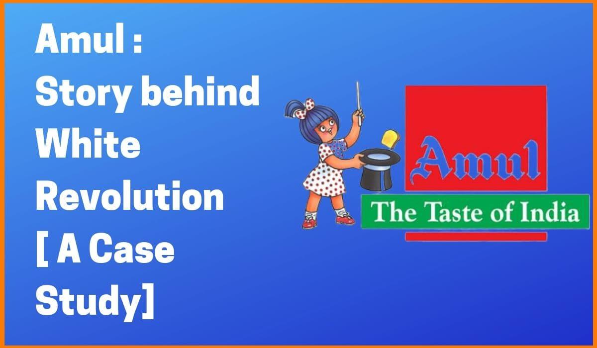 Amul - The Taste Of India [Amul Case Study]