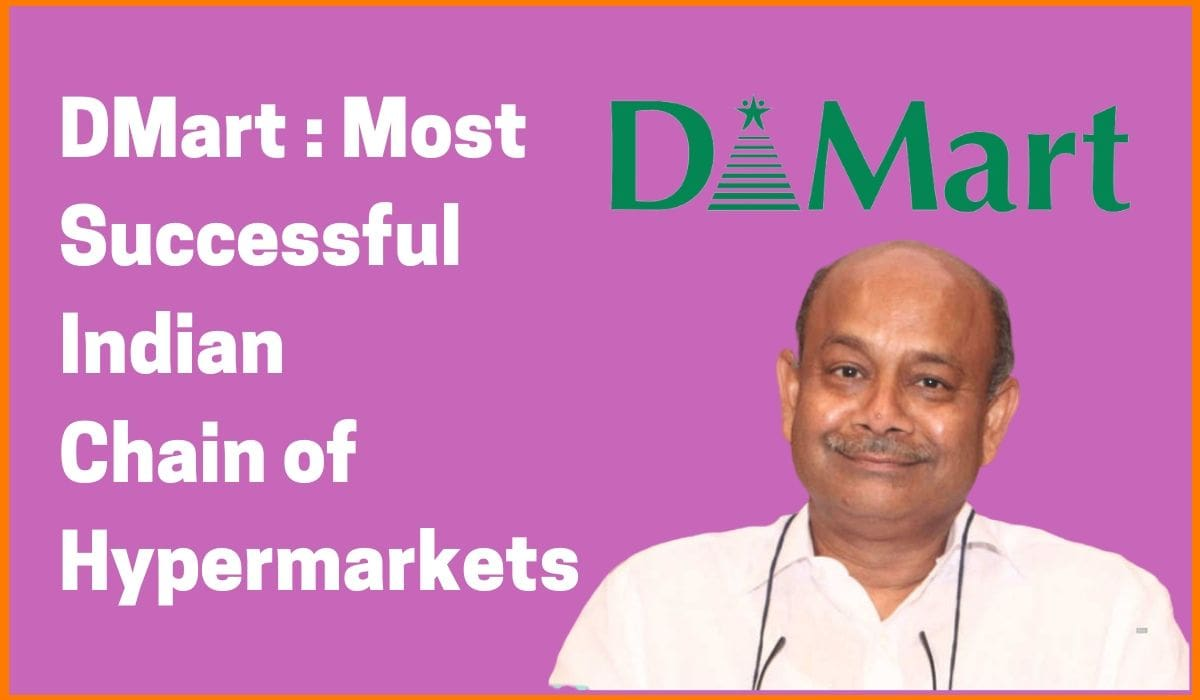 D'Mart: Most Successful Indian Chain of Hypermarkets[D'Mart Case Study]