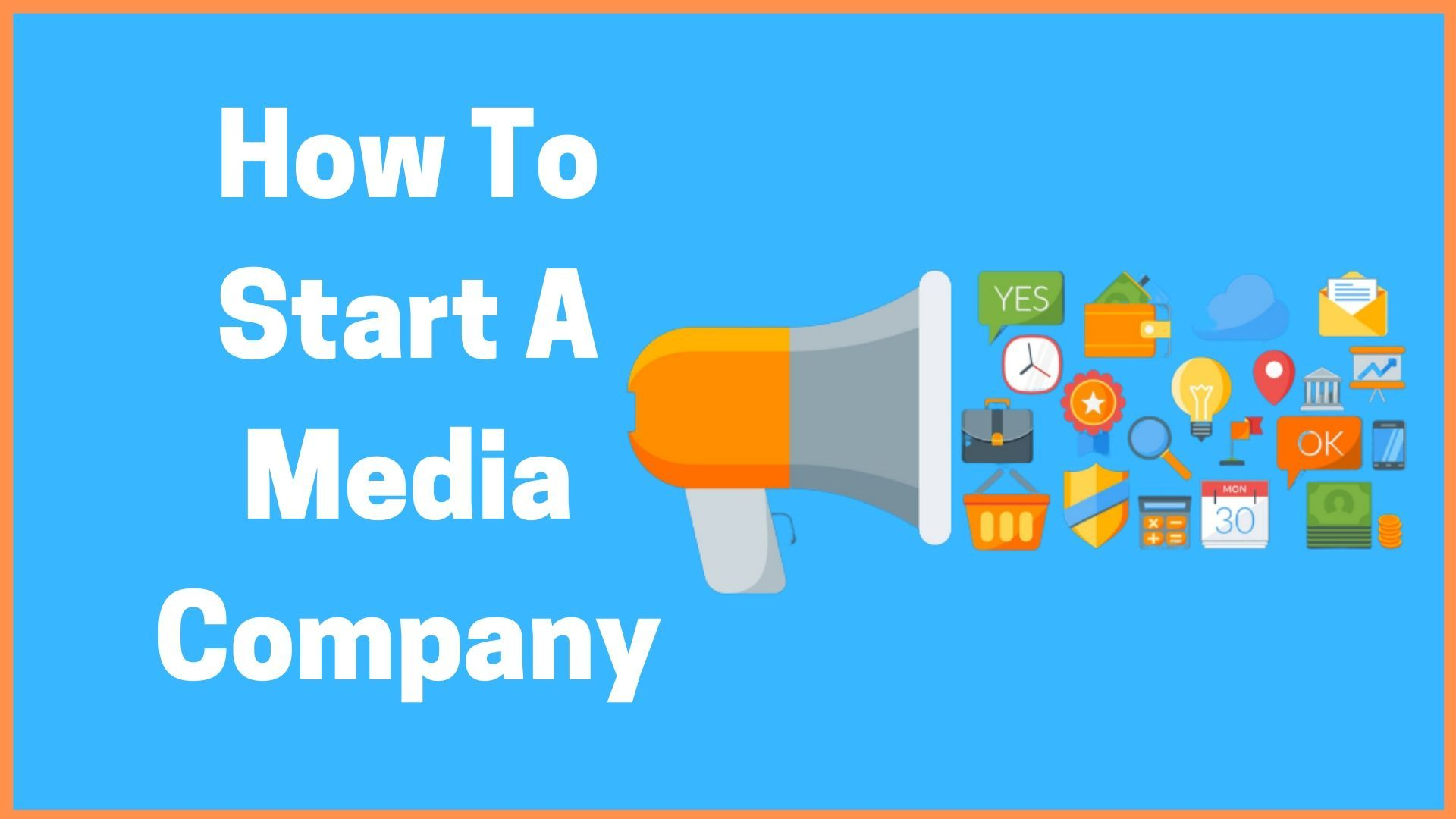 How To Start A Media Company In India