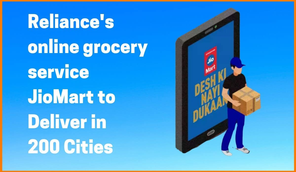 Reliance's Online Grocery Service JioMart Expands Availability to over 200 Indian Cities