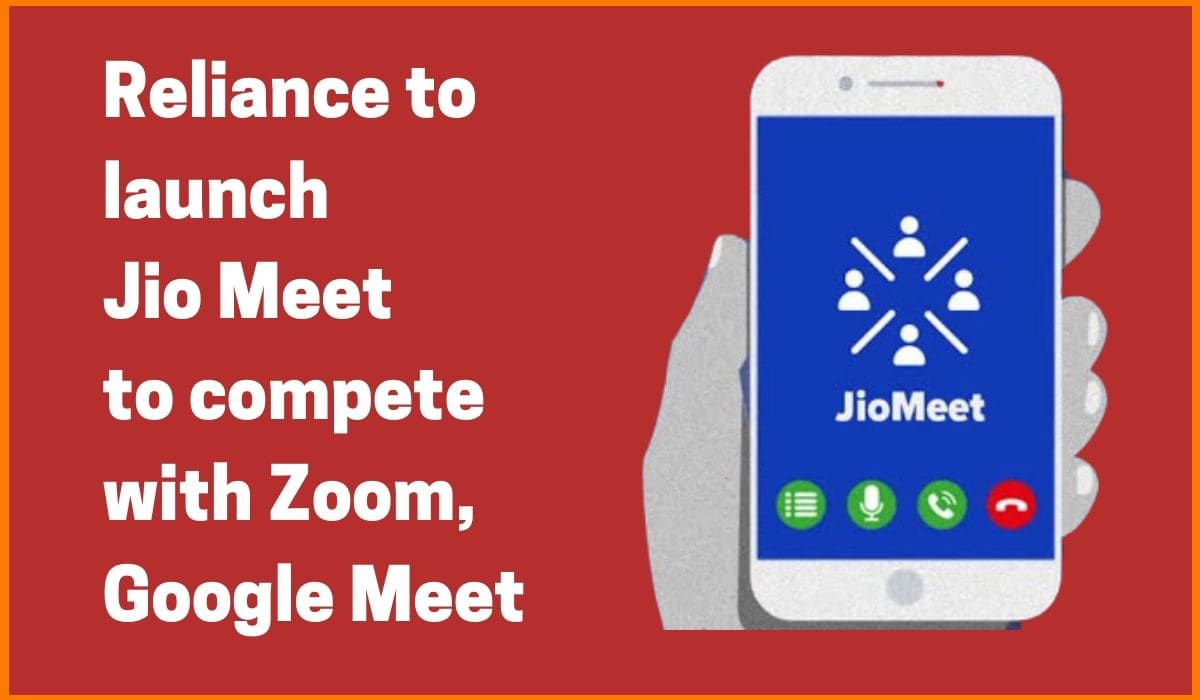 Reliance launches its own video conference platform JioMeet to compete with Zoom, Google Meet