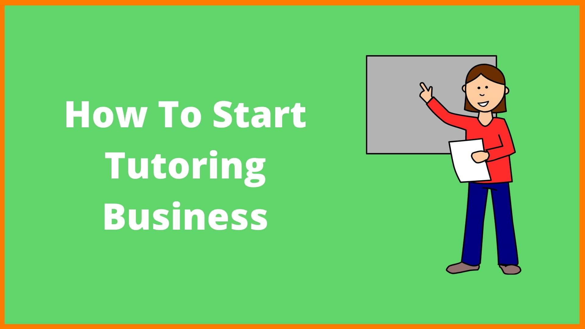 How To Start A Tutoring Business | How To Start A Tutoring Business in India?