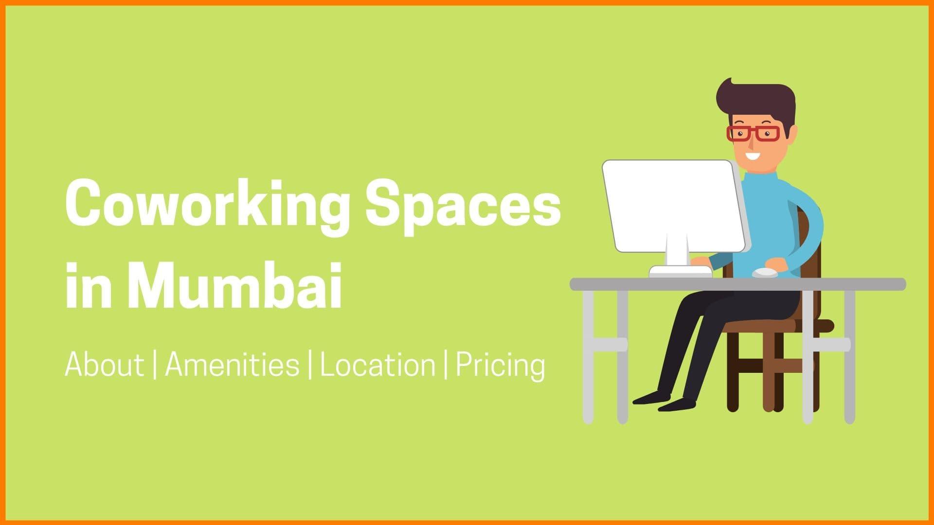 16 Fascinating Coworking Spaces in Mumbai