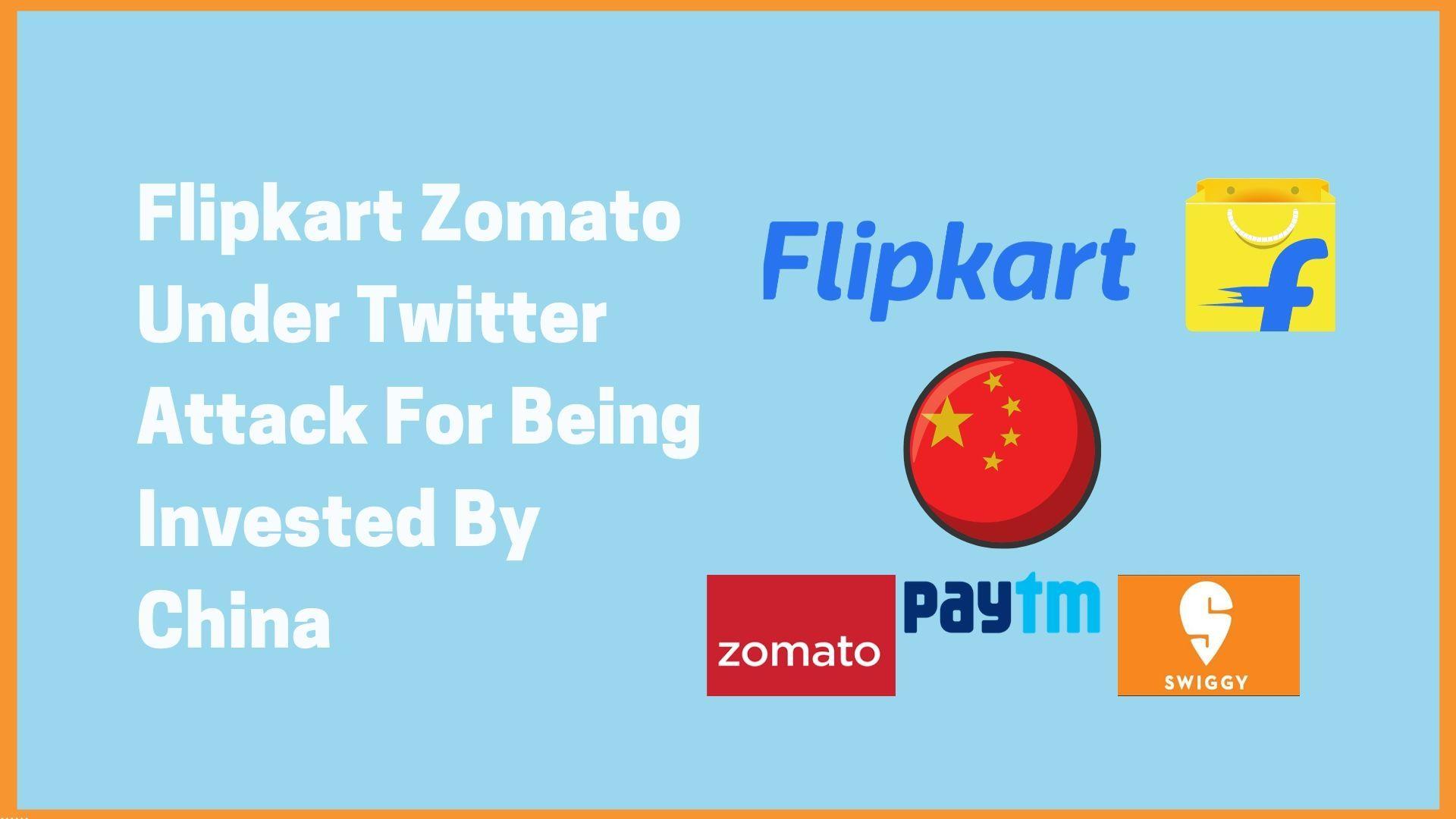 India vs China: Indian Startup Unicorns like Flipkart, Zomato under Twitter Attack