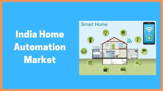 India's Growing Smart Home Automation Market