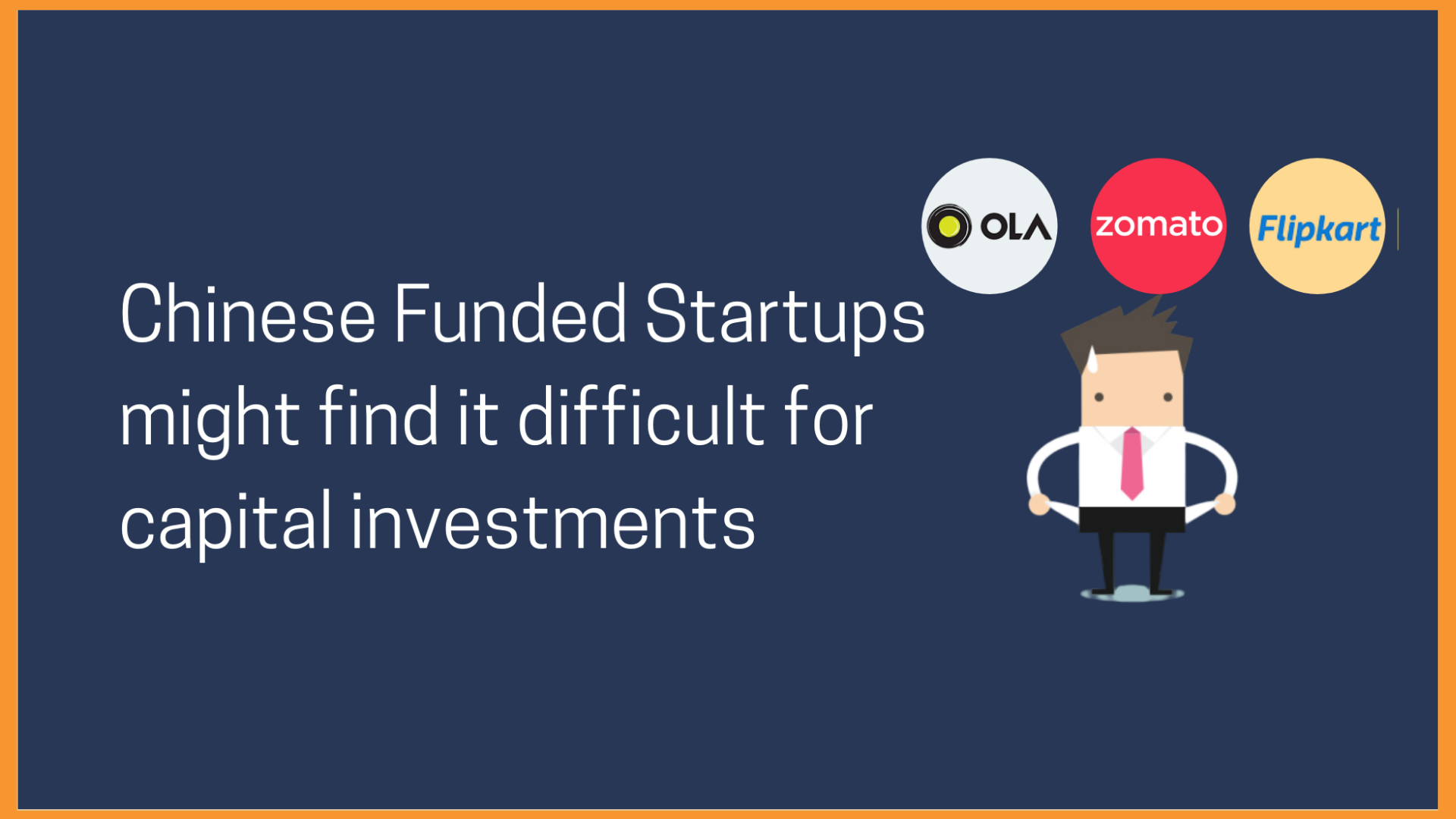 Chinese Funded Startups in India might find it difficult for capital investments