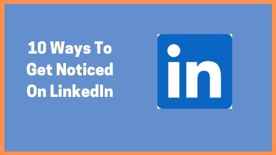 10 LinkedIn Techniques For New-Age Job Seekers